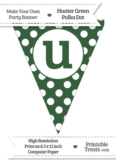 Hunter Green Polka Dot Pennant Flag Lowercase Letter U from PrintableTreats.com