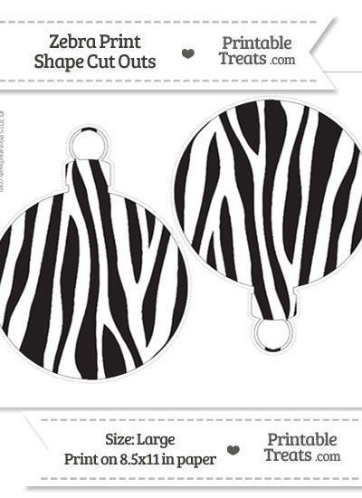 Large Zebra Print Christmas Ornament Cut Outs from PrintableTreats.com