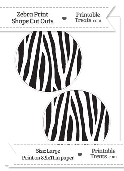 Large Zebra Print Circle Cut Outs from PrintableTreats.com