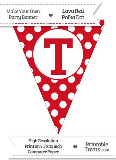 Lava Red Polka Dot Pennant Flag Capital Letter T from PrintableTreats.com