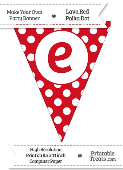 Lava Red Polka Dot Pennant Flag Lowercase Letter E from PrintableTreats.com