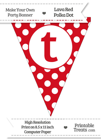 Lava Red Polka Dot Pennant Flag Lowercase Letter T from PrintableTreats.com