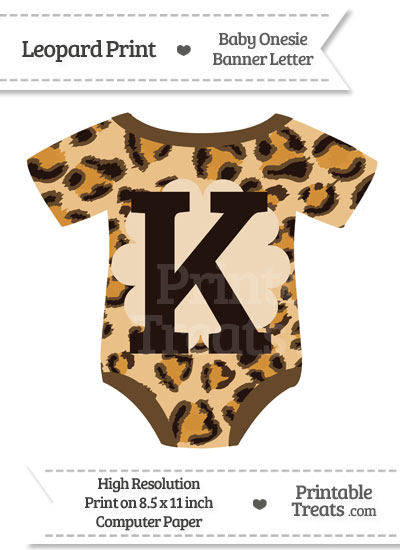 Leopard Print Baby Onesie Shaped Banner Letter K from PrintableTreats.com