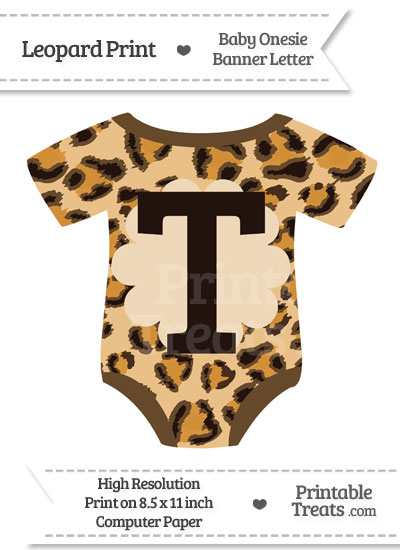 Leopard Print Baby Onesie Shaped Banner Letter T from PrintableTreats.com