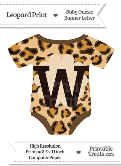 Leopard Print Baby Onesie Shaped Banner Letter W from PrintableTreats.com