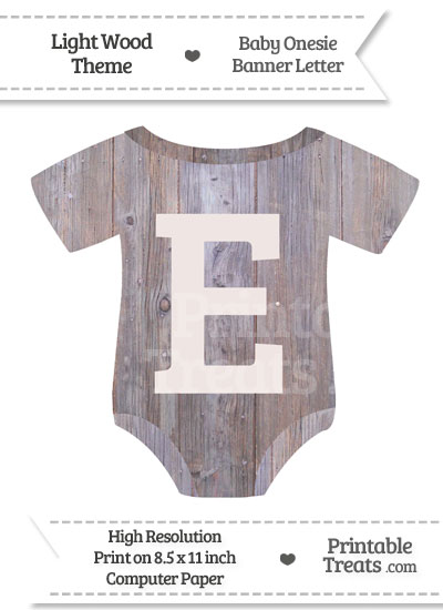 Light Wood Baby Onesie Shaped Banner Letter E from PrintableTreats.com