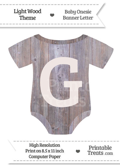 Light Wood Baby Onesie Shaped Banner Letter G from PrintableTreats.com