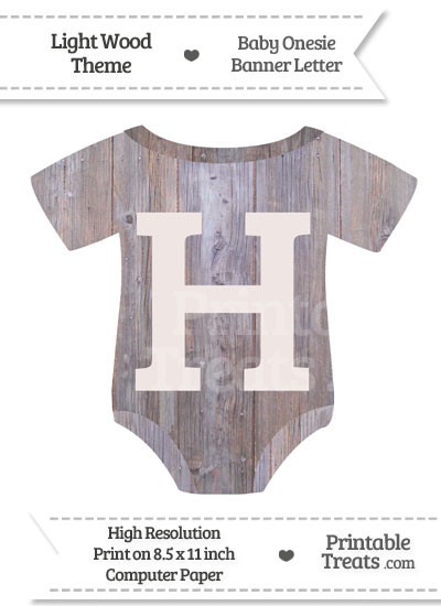 Light Wood Baby Onesie Shaped Banner Letter H from PrintableTreats.com