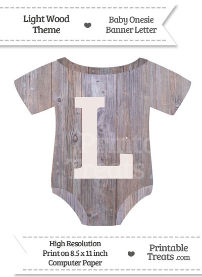 Light Wood Baby Onesie Shaped Banner Letter L from PrintableTreats.com