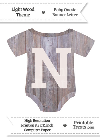 Light Wood Baby Onesie Shaped Banner Letter N from PrintableTreats.com