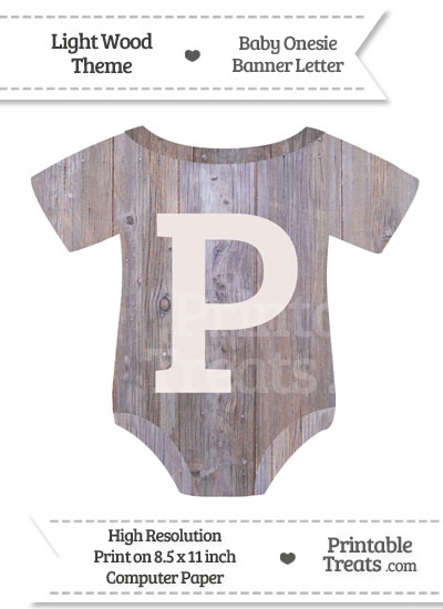 Light Wood Baby Onesie Shaped Banner Letter P from PrintableTreats.com