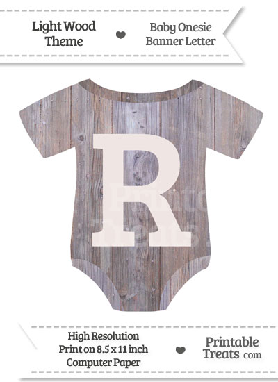 Light Wood Baby Onesie Shaped Banner Letter R from PrintableTreats.com