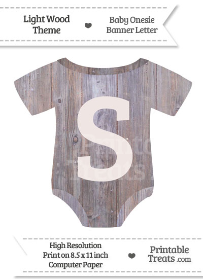 Light Wood Baby Onesie Shaped Banner Letter S from PrintableTreats.com