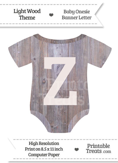 Light Wood Baby Onesie Shaped Banner Letter Z from PrintableTreats.com