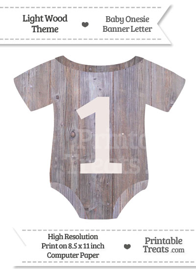 Light Wood Baby Onesie Shaped Banner Number 1 from PrintableTreats.com