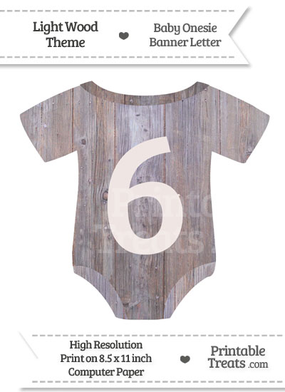 Light Wood Baby Onesie Shaped Banner Number 6 from PrintableTreats.com