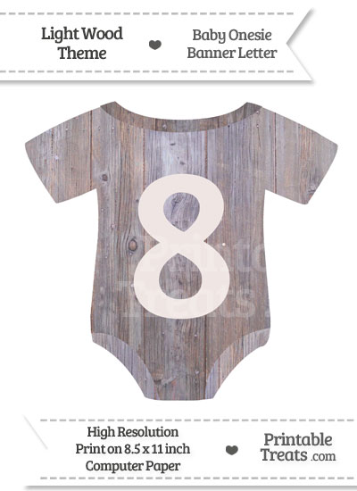 Light Wood Baby Onesie Shaped Banner Number 8 from PrintableTreats.com