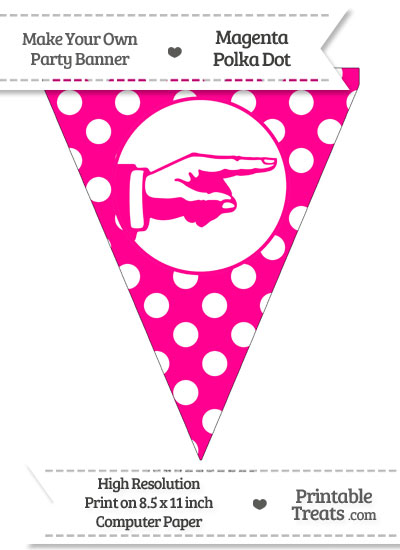 Magenta Polka Dot Pennant Flag with Hand Pointing Right from PrintableTreats.com