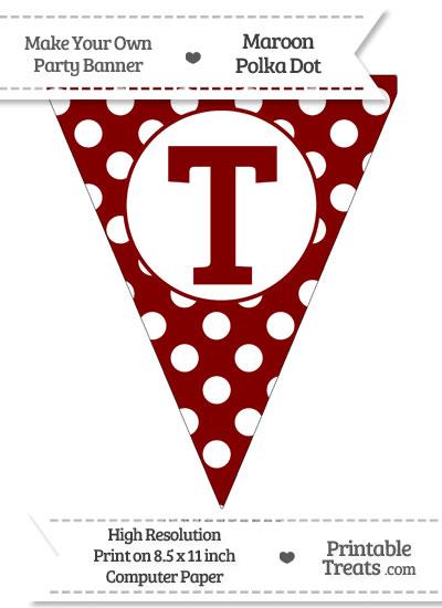 Maroon Polka Dot Pennant Flag Capital Letter T from PrintableTreats.com
