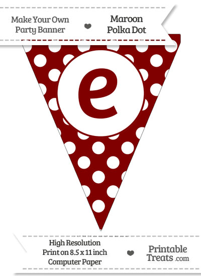 Maroon Polka Dot Pennant Flag Lowercase Letter E from PrintableTreats.com