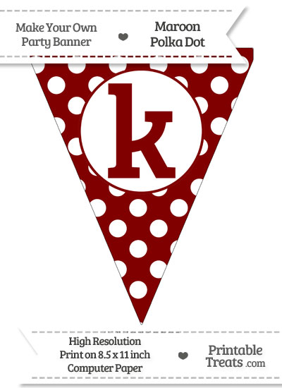 Maroon Polka Dot Pennant Flag Lowercase Letter K from PrintableTreats.com