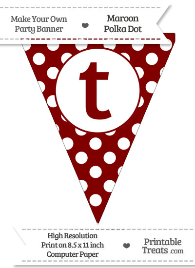 Maroon Polka Dot Pennant Flag Lowercase Letter T from PrintableTreats.com