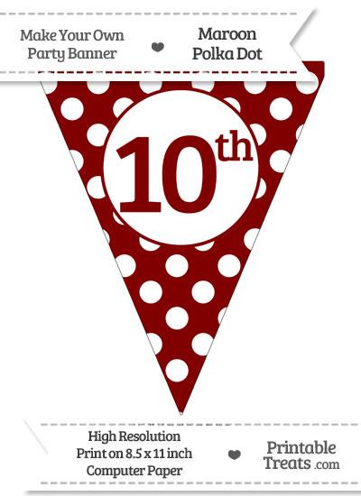 Maroon Polka Dot Pennant Flag Ordinal Number 10th from PrintableTreats.com