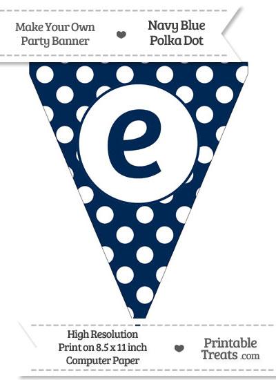 Navy Blue Polka Dot Pennant Flag Lowercase Letter E from PrintableTreats.com