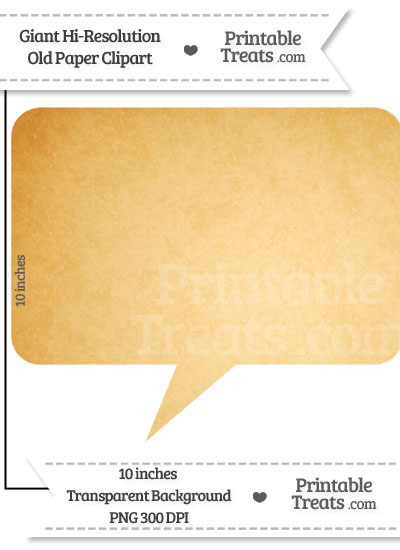 Old Paper Giant Rectangular Speech Bubble Clipart from PrintableTreats.com