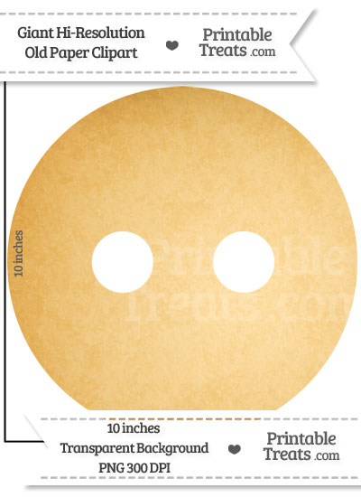 Old Paper Giant Regular Button Clipart from PrintableTreats.com