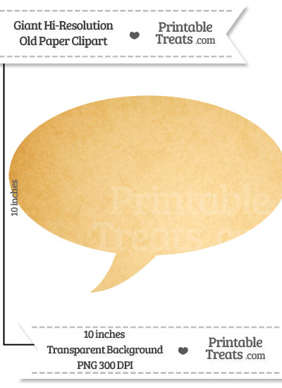 Old Paper Giant Speech Bubble Clipart from PrintableTreats.com