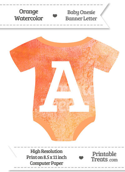 Orange Watercolor Baby Onesie Shaped Banner Letter A from PrintableTreats.com
