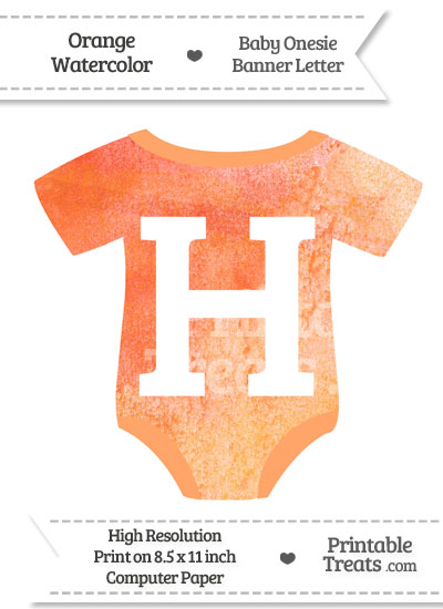 Orange Watercolor Baby Onesie Shaped Banner Letter H from PrintableTreats.com