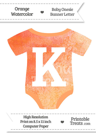 Orange Watercolor Baby Onesie Shaped Banner Letter K from PrintableTreats.com