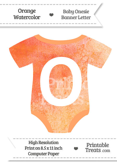 Orange Watercolor Baby Onesie Shaped Banner Letter O from PrintableTreats.com
