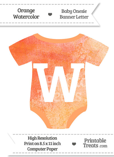 Orange Watercolor Baby Onesie Shaped Banner Letter W from PrintableTreats.com