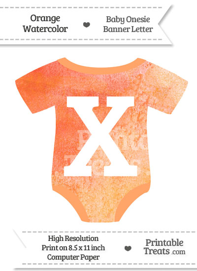 Orange Watercolor Baby Onesie Shaped Banner Letter X from PrintableTreats.com
