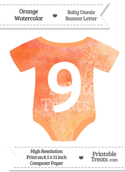 Orange Watercolor Baby Onesie Shaped Banner Number 9 from PrintableTreats.com
