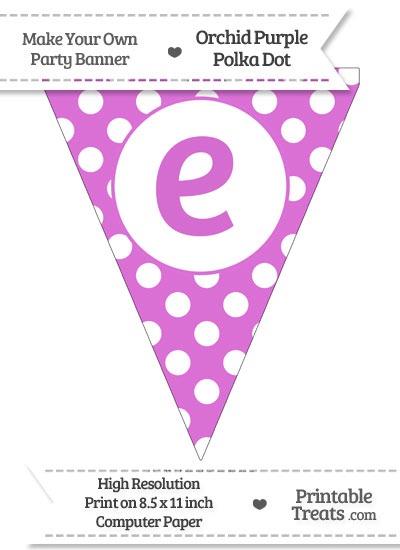 Orchid Polka Dot Pennant Flag Lowercase Letter E from PrintableTreats.com