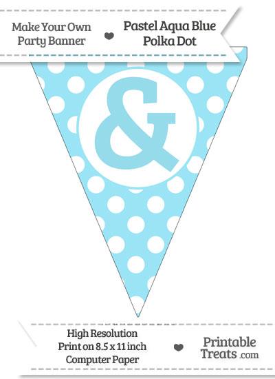 Pastel Aqua Blue Polka Dot Pennant Flag with Ampersand from PrintableTreats.com
