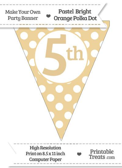 Pastel Bright Orange Polka Dot Pennant Flag Ordinal Number 5th from PrintableTreats.com