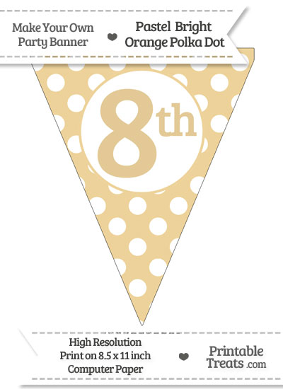 Pastel Bright Orange Polka Dot Pennant Flag Ordinal Number 8th from PrintableTreats.com
