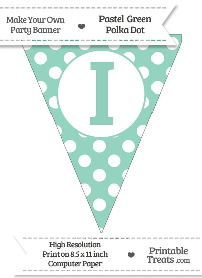 Pastel Green Polka Dot Pennant Flag Capital Letter I from PrintableTreats.com