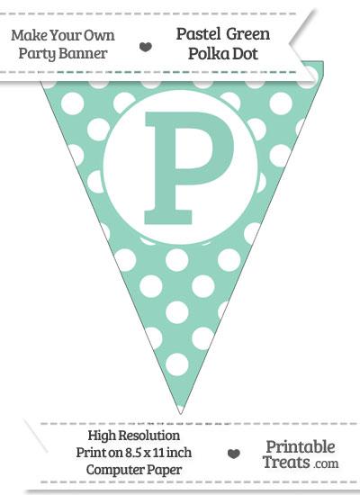 Pastel Green Polka Dot Pennant Flag Capital Letter P from PrintableTreats.com