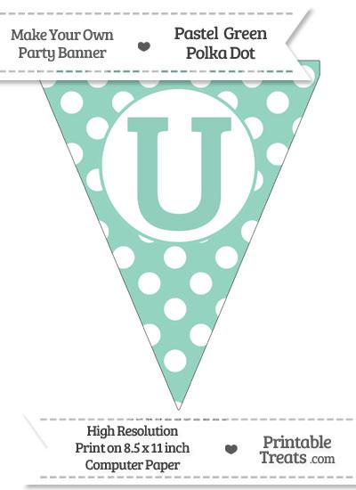 Pastel Green Polka Dot Pennant Flag Capital Letter U from PrintableTreats.com