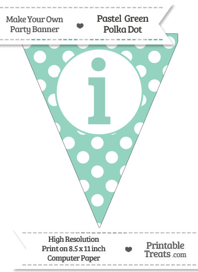 Pastel Green Polka Dot Pennant Flag Lowercase Letter I from PrintableTreats.com