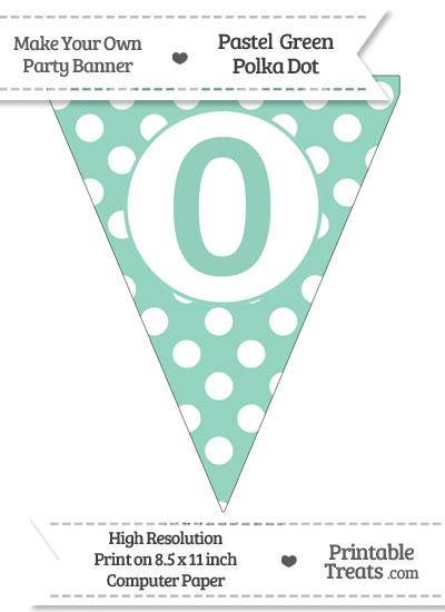 Pastel Green Polka Dot Pennant Flag Number 0 from PrintableTreats.com