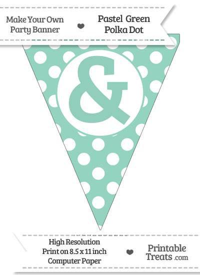 Pastel Green Polka Dot Pennant Flag with Ampersand from PrintableTreats.com