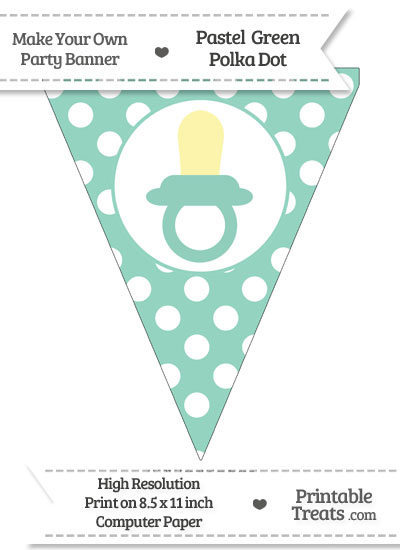 Pastel Green Polka Dot Pennant Flag with Baby Pacifier from PrintableTreats.com
