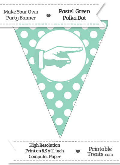 Pastel Green Polka Dot Pennant Flag with Hand Pointing Right from PrintableTreats.com